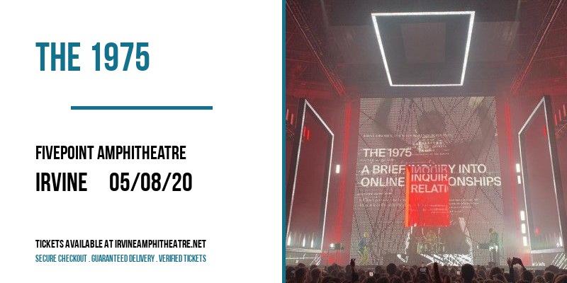 The 1975 [CANCELLED] at FivePoint Amphitheatre